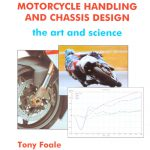Motorcycle Handling and Chassis Design - The Art and Science